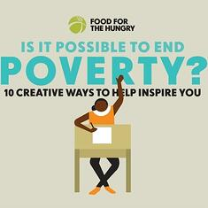 Is ending poverty possible? Yes! See how.